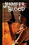 Jennifer Blood, Volume Three: Neither Tarnished Nor Afraid