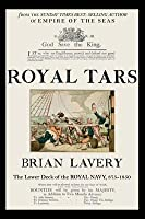 Royal Tars Of Old England: The Lower Deck Of The Royal Navy, 875 1850