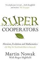 Super Cooperators