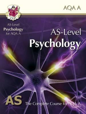 Psychology: AS-Level: AS: The Complete Course For AQA A
