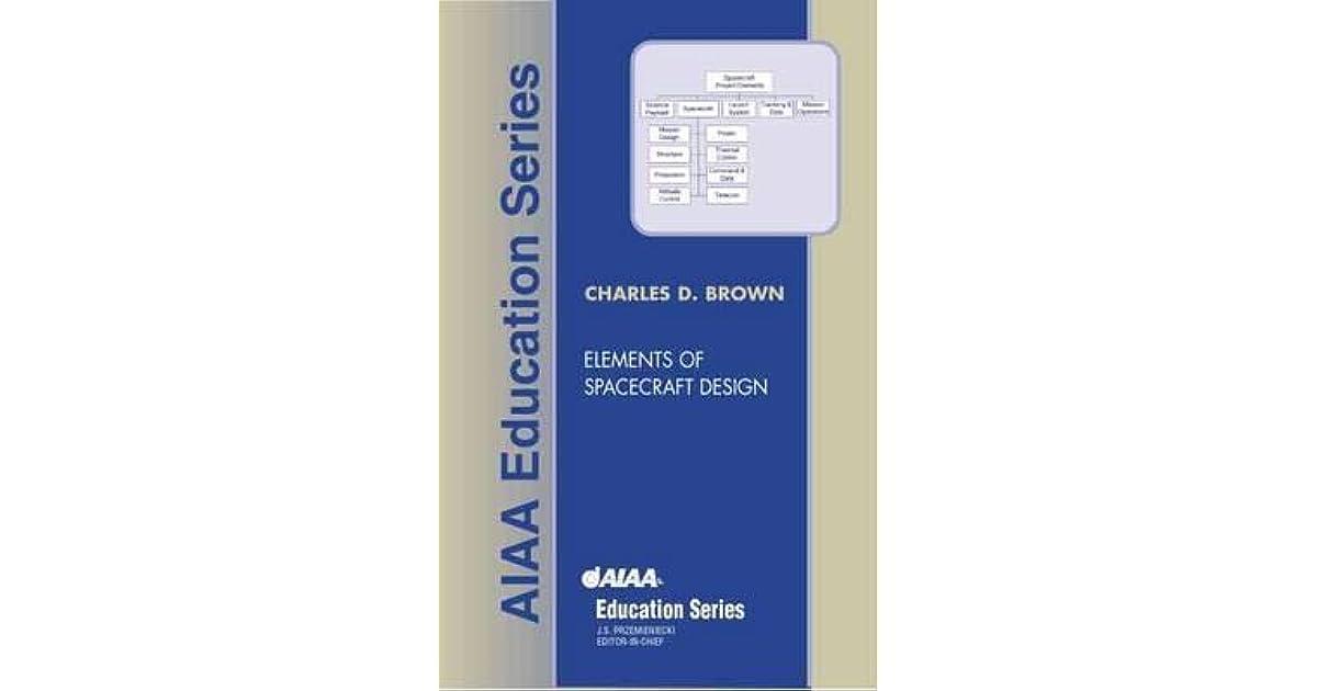 Elements Of Spacecraft Design Brown Pdf