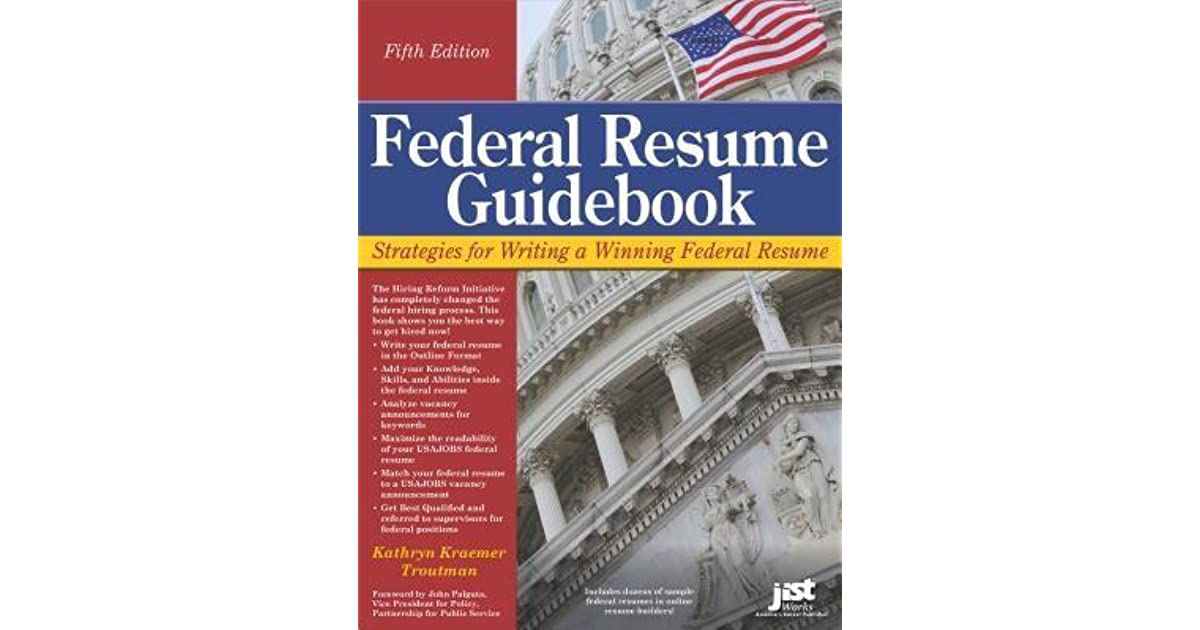 Federal Resume Guidebook By Kathryn Troutman