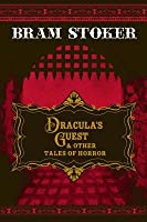 Dracula's Guest & Other Tales of Horror