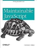 Maintainable JavaScript: Writing Readable Code