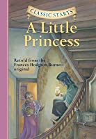 A Little Princess (Classic Starts Series)