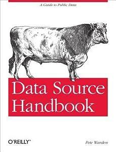 Data Source Handbook: A Guide to Public Data