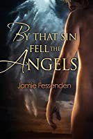 By That Sin Fell the Angels