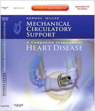 Mechanical Circulatory Support: A Companion to Braunwald's Heart Disease eBook
