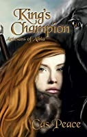 King's Champion: Artesans of Albia, Book 2