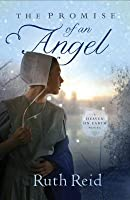 The Promise of an Angel (Heaven On Earth, #1)