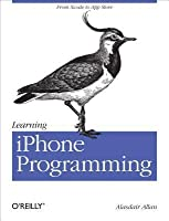 Learning iPhone Programming: From Xcode to App Store