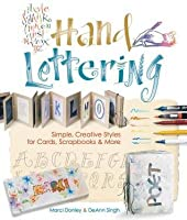 Hand Lettering: Simple, Creative Styles for Cards, Scrapbooks & More ...