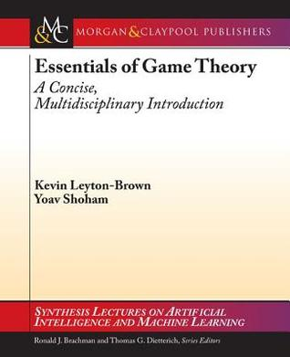 Essentials of Game Theory: A Concise Multidisciplinary Introduction