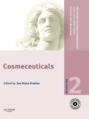 Procedures in Cosmetic Dermatology Series: Cosmeceuticals E-Book