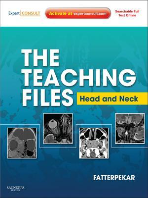 The Teaching Files: Head and Neck Imaging E-Book: Expert Consult - Online and Print