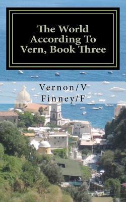 The World According to Vern, Book Three