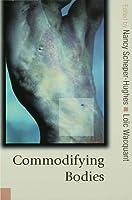 Commodifying Bodies