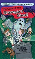 The Case of the Graveyard Ghost