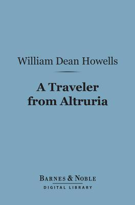 A Traveler from Altruria [with Biographical Introduction]