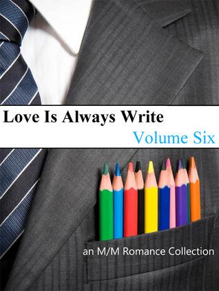 Love Is Always Write by Sara York