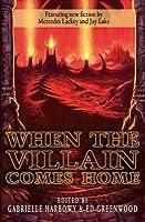 When the Villain Comes Home