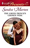 The Greek Prince's Chosen Wife by Sandra Marton