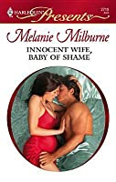 Innocent Wife, Baby of Shame: A Billionaire and Virgin Romance