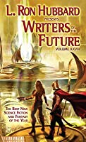 Writers of the Future Volume 28: The Best New Science Fiction and Fantasy of the Year