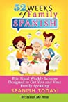 52 Weeks of Family Spanish by Eileen Mc Aree