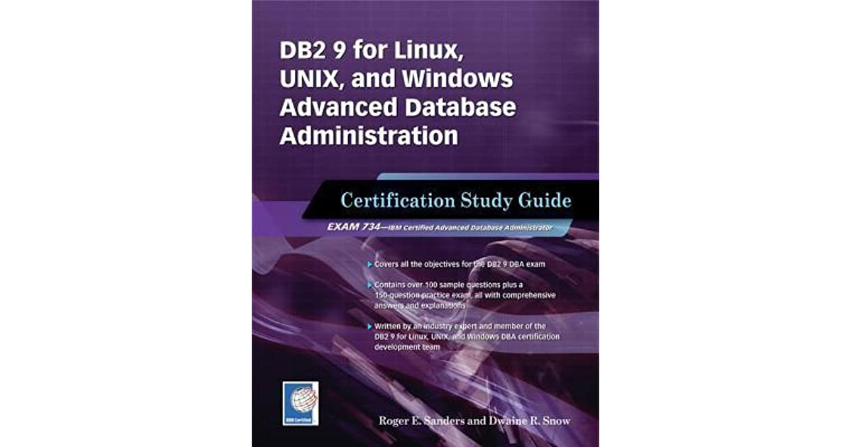 DB2 9 for Linux, Unix, and Windows Advanced Database Administration ...