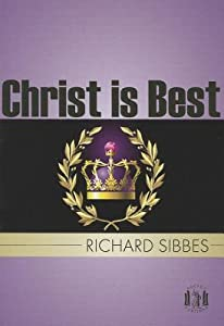 Christ Is Best