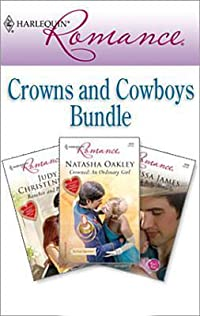 Harlequin Romance Bundle: Crowns and Cowboys