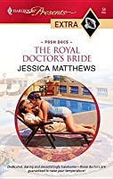 Royal Doctor's Bride (Harlequin Presents Extra Series