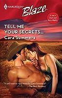 Tell Me Your Secrets (Harlequin Blaze #285)