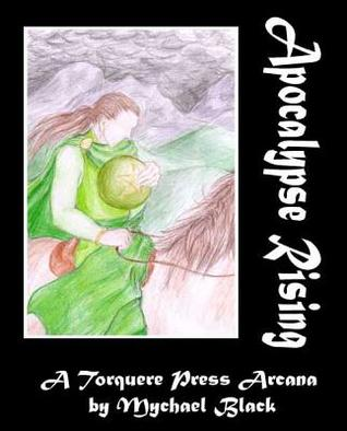 Apocalypse Rising: The Knight of Pentacles by Mychael Black