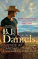 Justice at Cardwell Ranch & Crime Scene at Cardwell Ranch