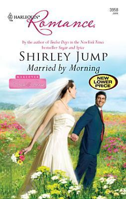 Married  by  Morning by Shirley Jump