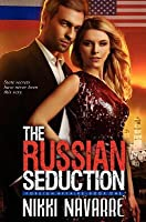 The Russian Seduction