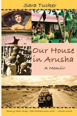 Our House in Arusha