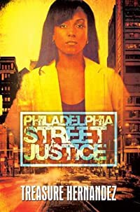 Philadelphia: Street Justice