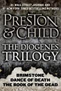 The Diogenes Trilogy: Brimstone, Dance of Death, and The Book of the Dead Omnibus