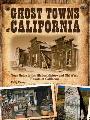 Wyoming Mont Idaho Ghost Towns of the Mountain West: Your Guide to the Hidden History and Old West Haunts of Colorado