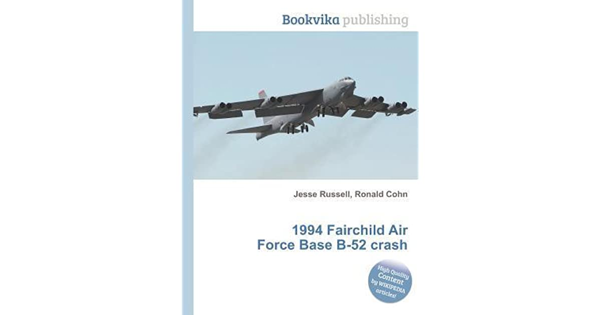 1994 Fairchild Air Force Base B 52 Crash by Jesse Russell