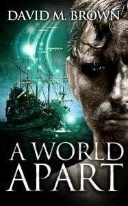 A World Apart (The Elencheran Chronicles #2)