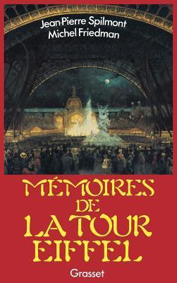 Memoires de La Tour Eiffel Michel Friedman