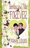 Bertha and Tillie Forever