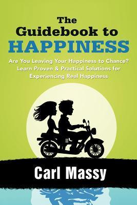 The Guidebook to Happiness Learn the