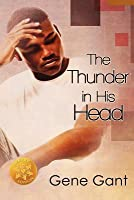 The Thunder in His Head [Library Edition]