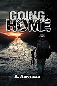 Going Home (The Survivalist, #1)