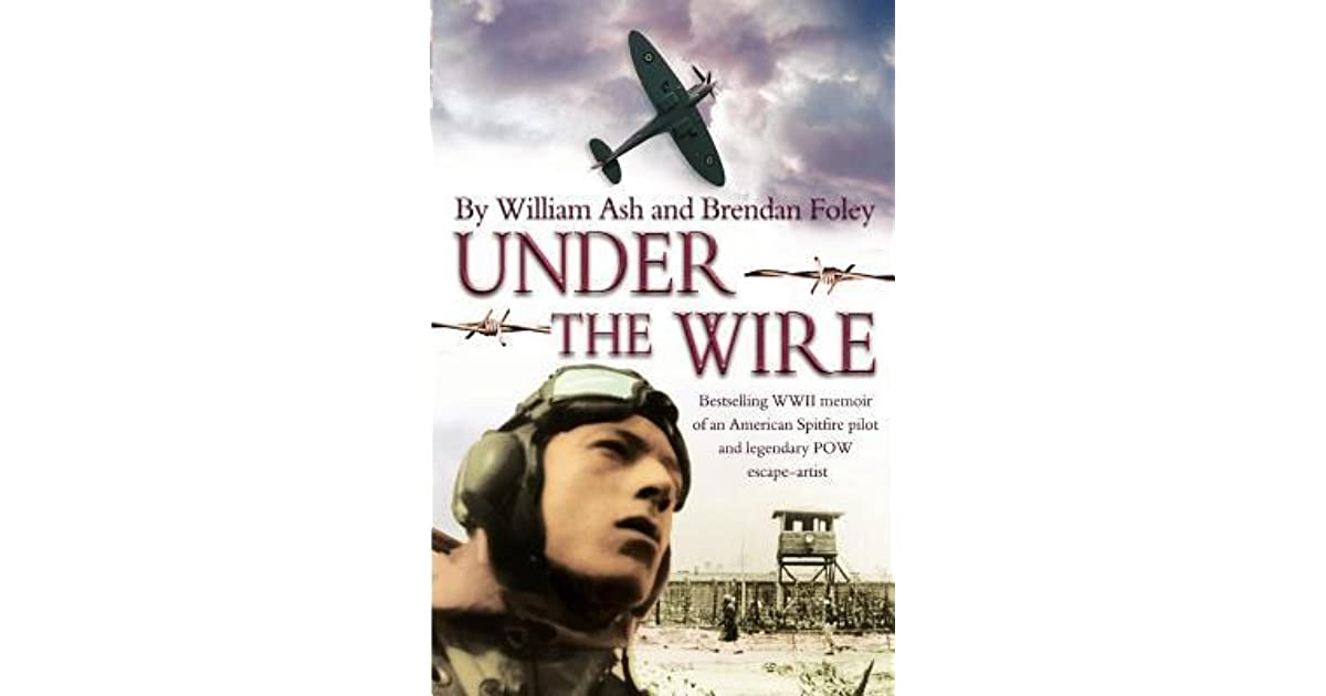 Fabulous Under The Wire The Bestselling Memoir Of An American Spitfire Pilot Wiring Cloud Hisonuggs Outletorg